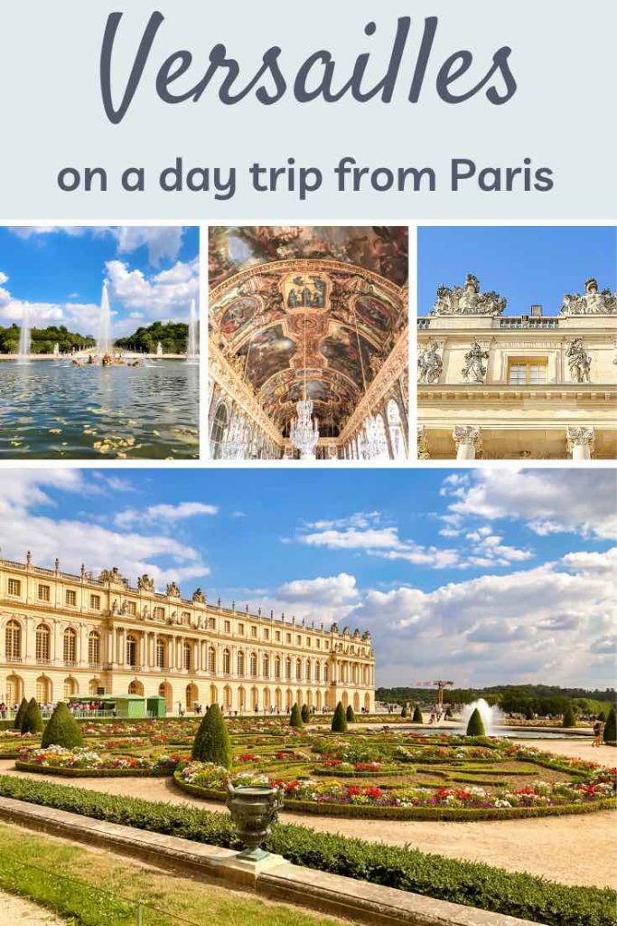 Visiting Versailles, the perfect day trip from Paris. Check out how to get there and what to visit in Versailles: The Hall of Mirrors, the Gardens of Versailles, the Trianon Palaces and the Queen's Hamlet. | Visiting Versailles | Versailles day trip | Things to do in Versailles | Versailles from Paris | Paris to Versailles | French castle | #versailles #castle #paris #france