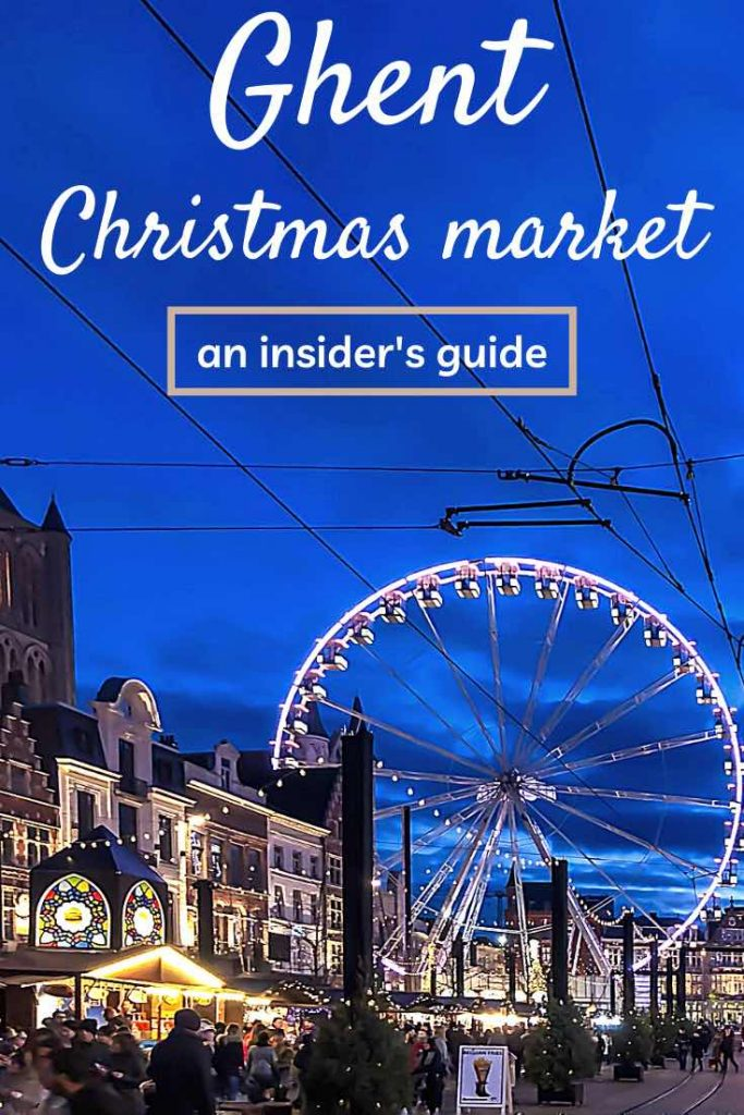 Ghent hosts one of the most magical Christmas markets in Belgium. Check out this insider guide to the Ghent Christmas market. | Ghent Christmas market | Belgium Christmas market | Christmas market Ghent | Christmas in Belgium | Winter escape | Christmas markets Europe | Winter travel