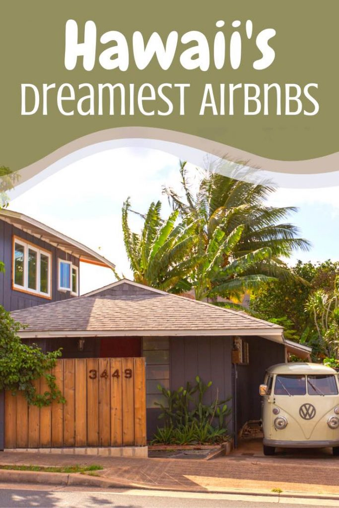 The most unique Airbnbs in Hawaii in one amazing list. Which of these Hawaii rentals is your favorite? Airbnb Hawaii   Airbnb Maui   Airbnb Oahu   Airbnb Honolulu   Airbnb Waikiki   Airbnb Kauai   Airbnb Big Island   Airbnb Kona