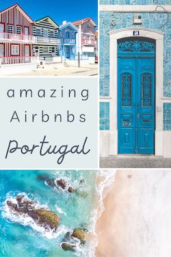 Portugal travel - Airbnbs in Portugal