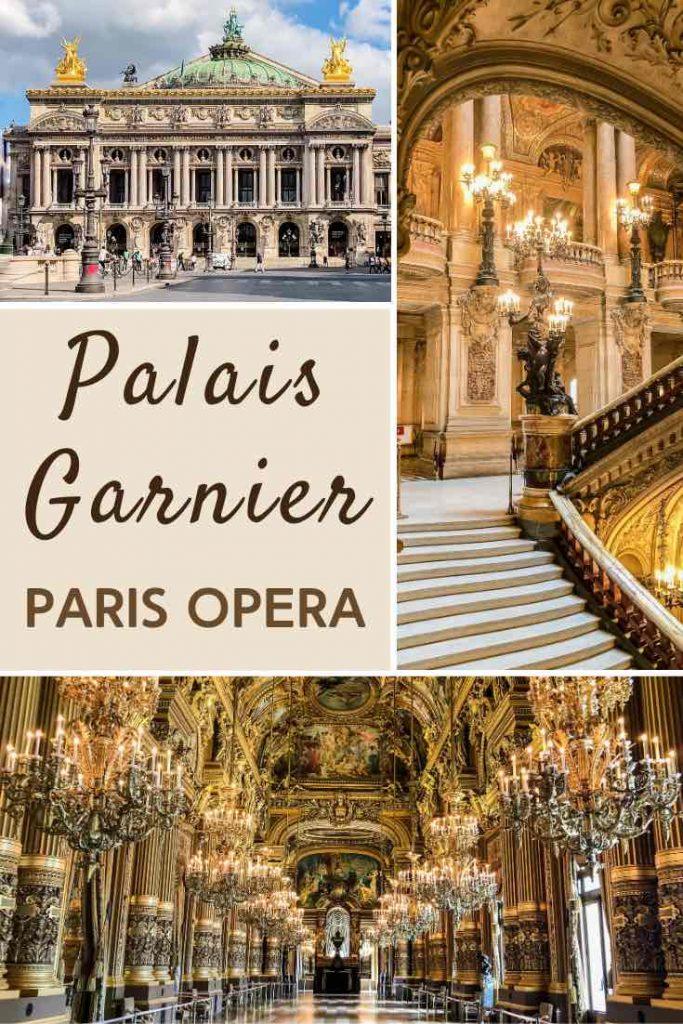 Facade, Grand Staircase and Grand Foyer of the Palais Garnier
