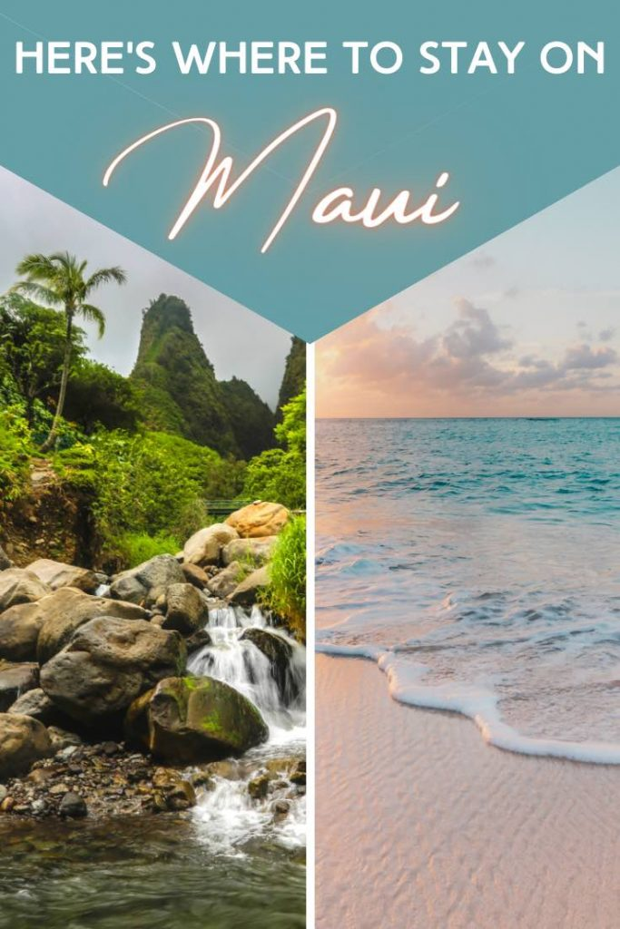 Mountains or ocean, where to stay in Maui